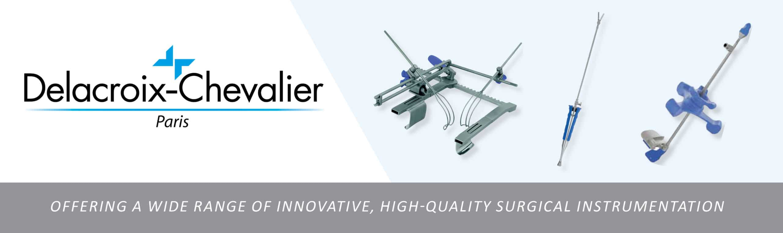 Offering a wide range of innovative, high-quality surgical instrumentation Delacroix-Chevalier